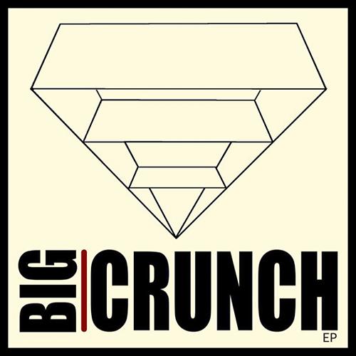 Big Crunch EP