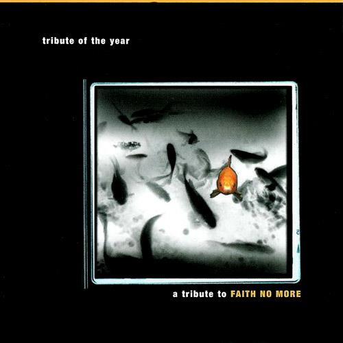 Tribute of The Year - A Tribute to Faith No More