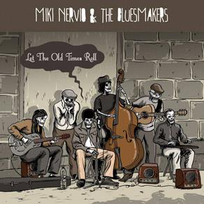 Miki Nervio & The Bluesmakers