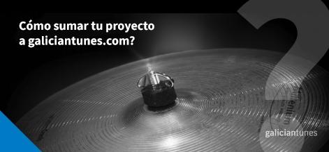 Como sumar o teu proxecto a galiciantunes.com