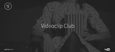 Videoclip Club. Edición de novembro