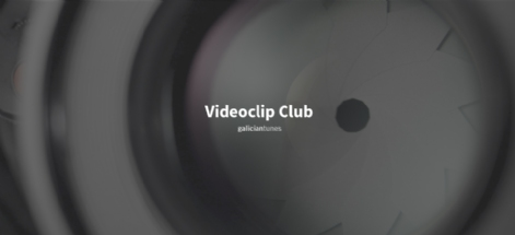 Videoclip Club. Edición de febreiro