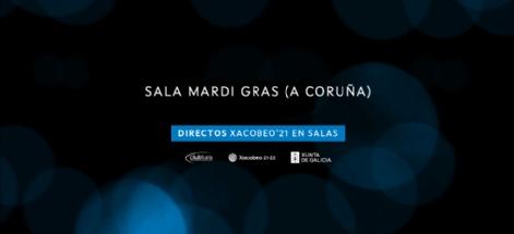 SALA MARDI GRAS. DIRECTOS XACOBEO'21. VOL.11